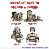 Different ways to become a zombie