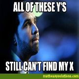Drake still cant find his x