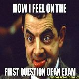 I feel like Mr bean during exams