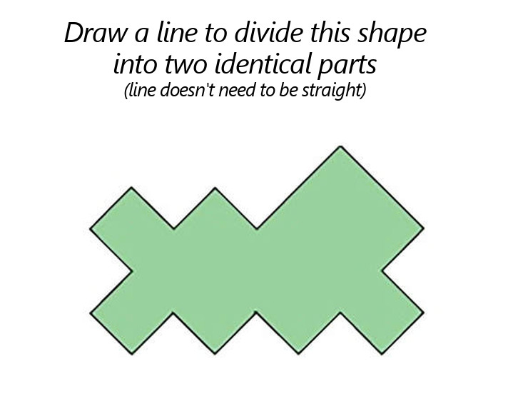 Divide this shape into two identical parts