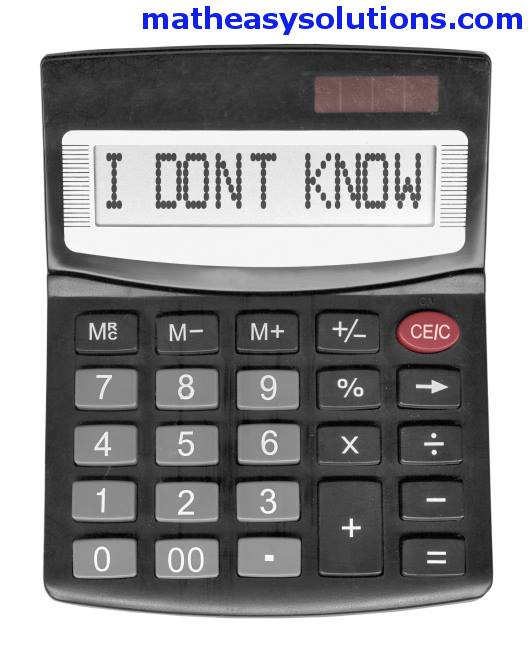 Hate it when calculators dont know the answer